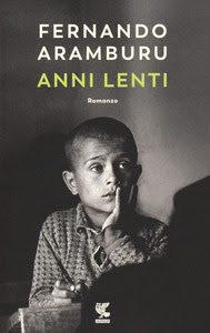Anni-lenti-Fernando-Aramburu-Guanda-Cover
