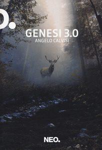 Angelo Calvisi, Genesi 3.0