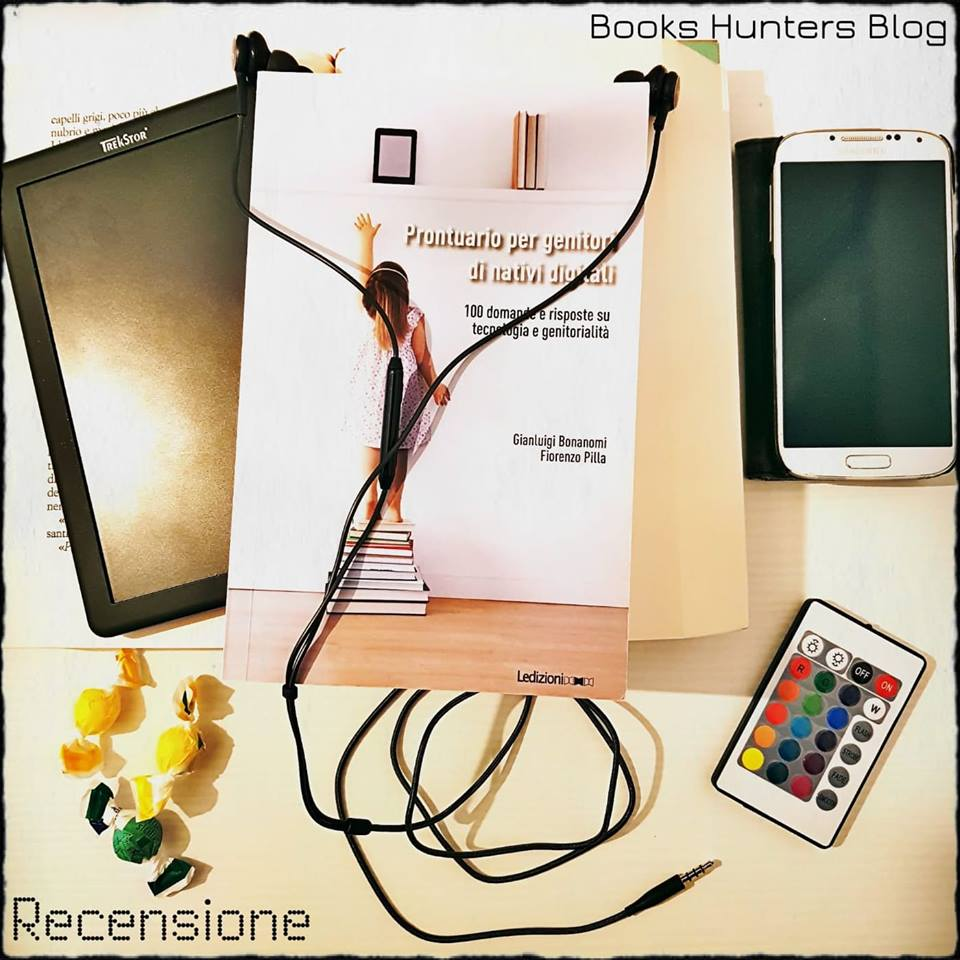prontuario per genitori di nativi digitali books hunters blog