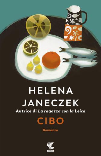 Cibo di Helena Janeczek