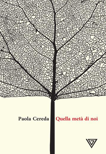 """""""Quella metà di noi, Paola Cereda"""""""