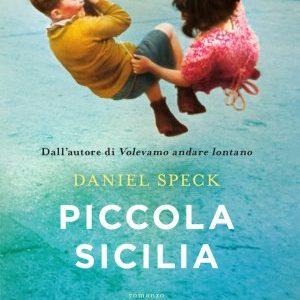 Piccola Sicilia, libro di Daniel Speck