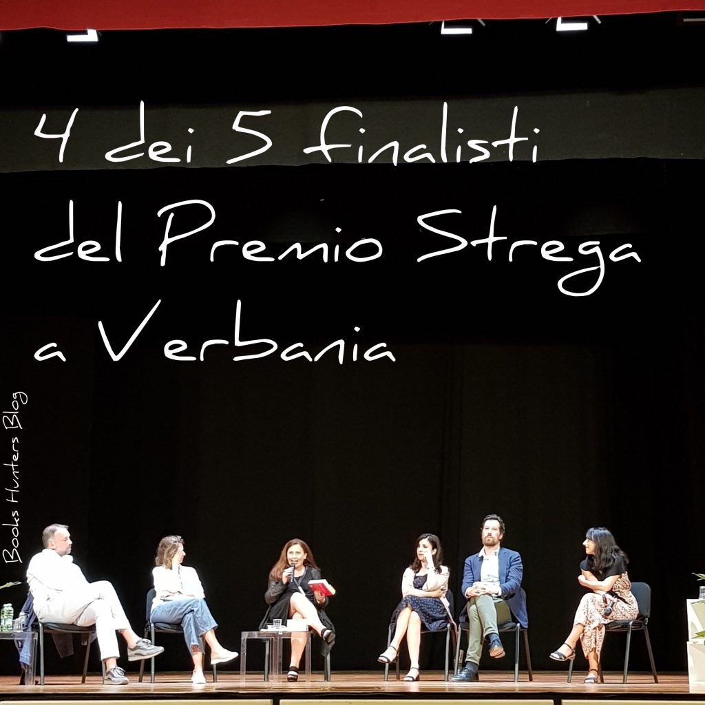 4 dei 5 finalisti del Premio Strega a Verbania 24.06.2019