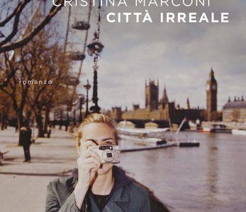 Città irreale di Cristina Marconi
