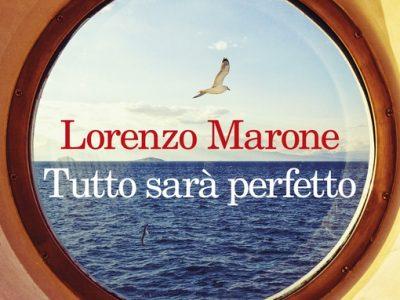 Tutto sarà perfeto di Lorenzo Marone