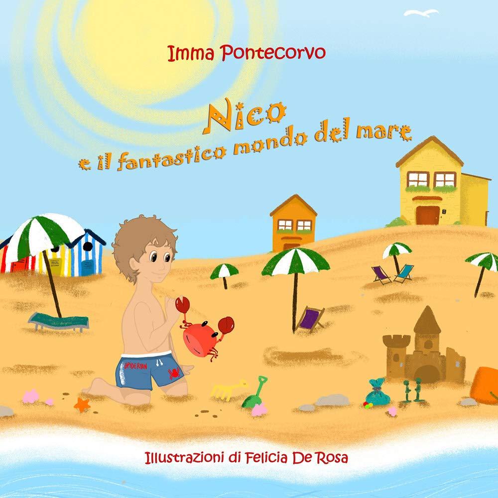 Imma Pontecorvo  - Nico e il fantastico mondo del mare