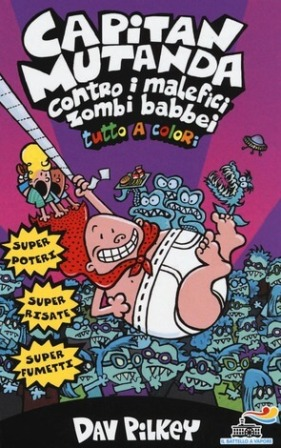 Capitan Mutanda contro i malefici zombi babbei - cover