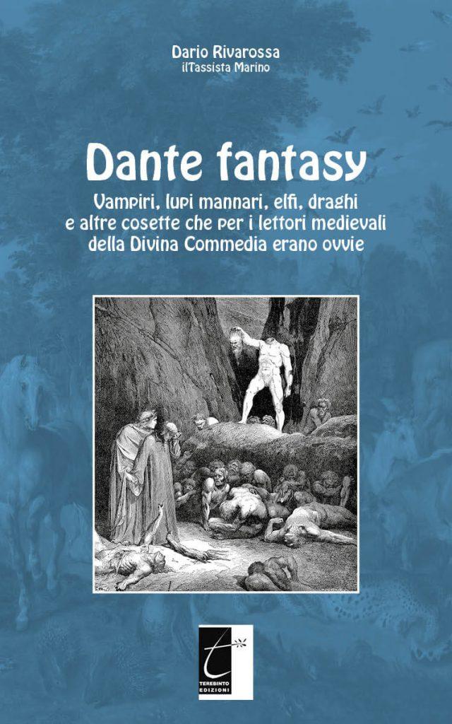 Letture d'autunno - Dante Fantasy di Dario Rivarossa
