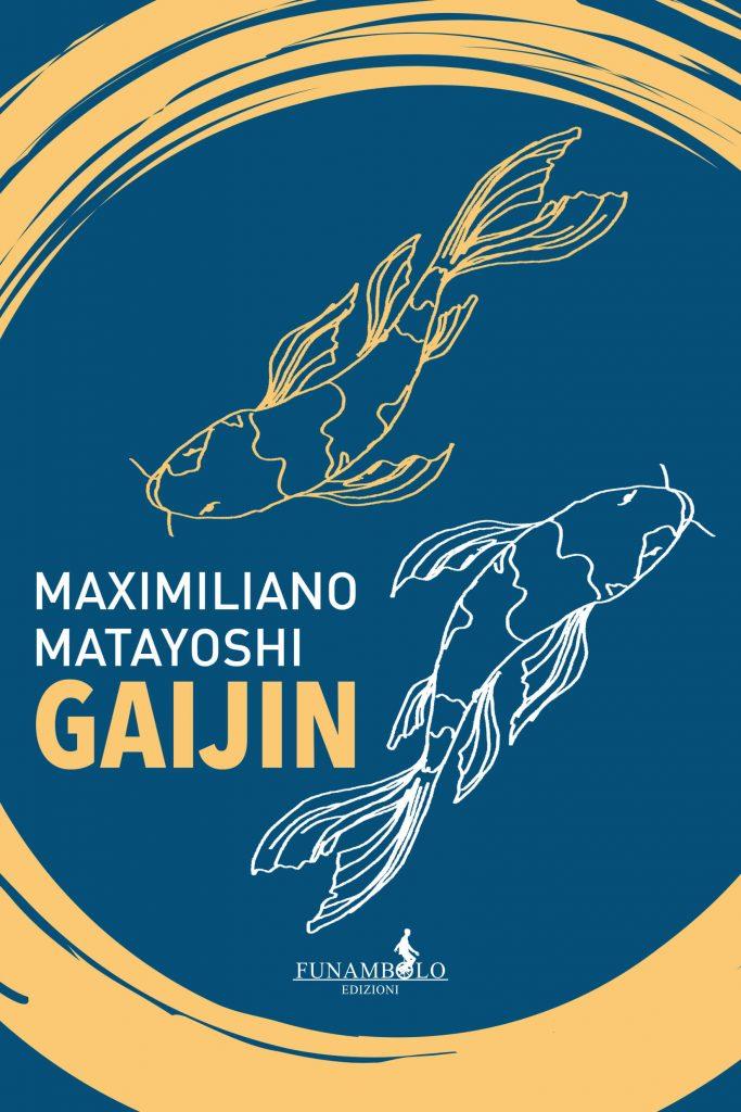 Letture d'autunno Gaijin - Maximiliano Matayoshi