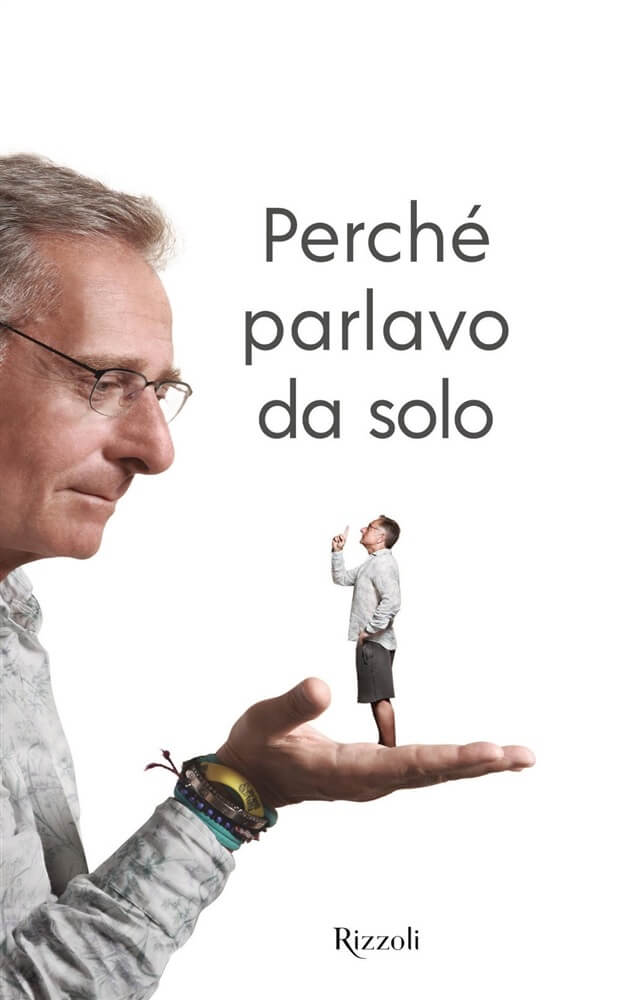 Perché parlavo da solo - Paolo Bonolis libro