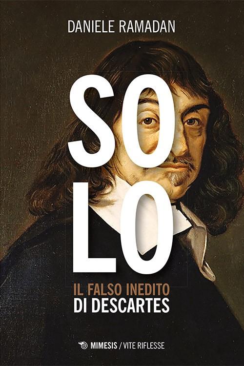 SOLO. Il falso inedito di Descartes, libro letture