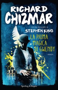 Stephen King - la piuma magica di Gwendy