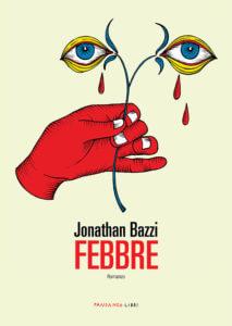 Jonathan Bazzi - febbre