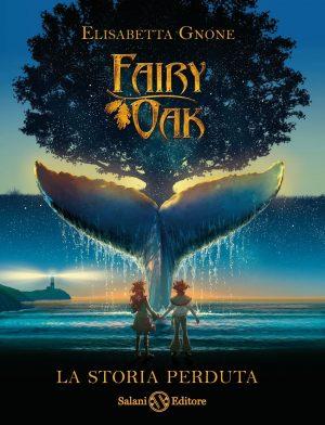 fairy oak la storia perduta