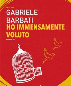 Ho immensamente voluto Gabriele Barbati