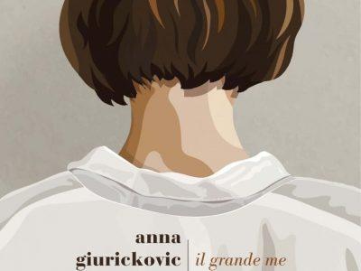 il grande me di anna giurickovic dato
