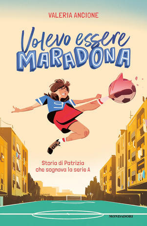 Volevo essere Maradona