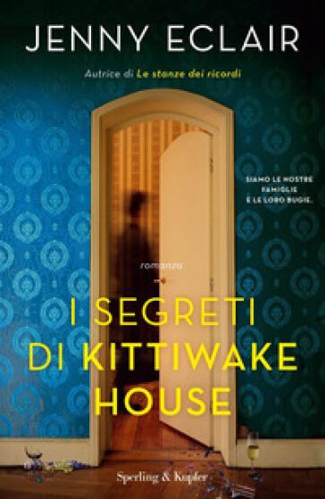 Jenny Eclair - I segreti di Kittiwake House