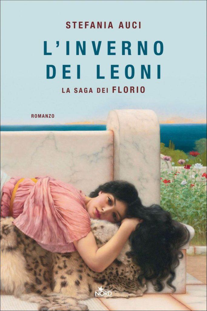 L'inverno dei Leoni - Stefania Auci - La saga dei Florio